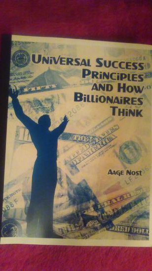 MY BOOK:  UNIVERSAL SUCCESS PRINCIPLES AND HOW BILLIONAIRES THINK.