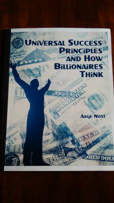 "MY BOOK:  ""UNIVERSAL SUCCESS PRINCIPLES AND HOW BILLIONAIRES THINK"""