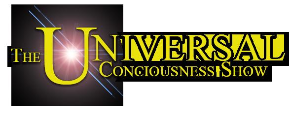 The Universal Consciousness Show